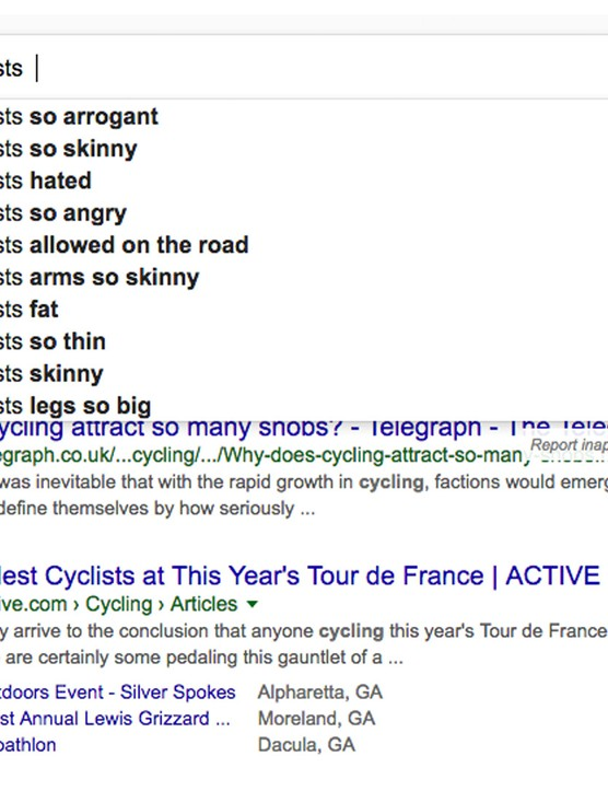 Type in 'why are cyclists...' and you get a veritable cornucopia of useful information. Not.