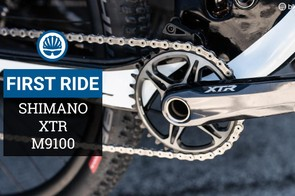First impressions of Shimano's XTR M9100 group