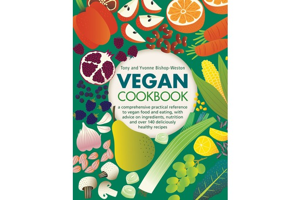 Vegan Cookbook by Tony and Yvonne Bishop-Weston