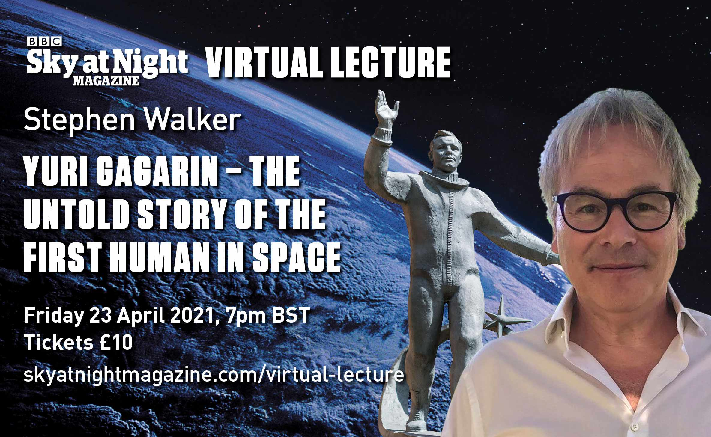 BBC Sky at Night Magazine Yuri Gagarin Steven Walker webinar