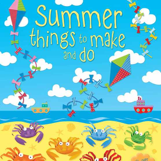 Usborne books Summer things to make and do