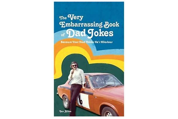 very embarrassing book of dad jokes