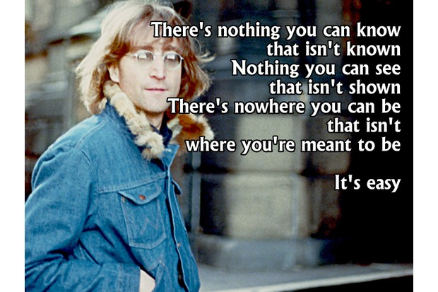 There's nothing you can know, that isn't known... - John Lennon