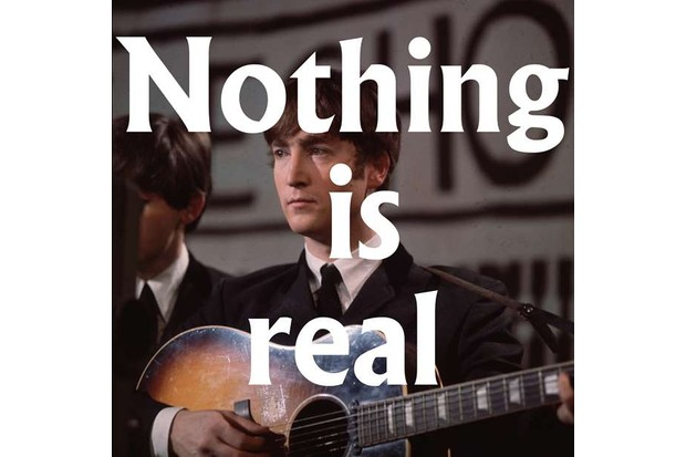 Nothing is real - John Lennon