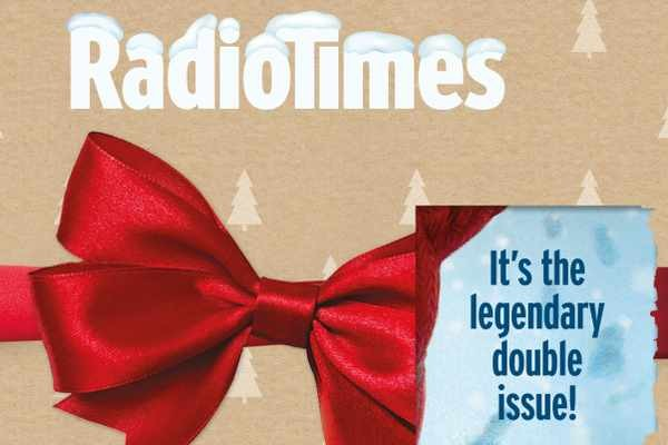When does the Radio Times 2018 Christmas double issue go on sale? When can I buy it? - Radio Times