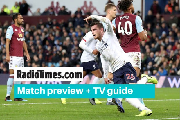 What Tv Channel Is Liverpool V Aston Villa On Kick Off Time Live Stream Radio Times