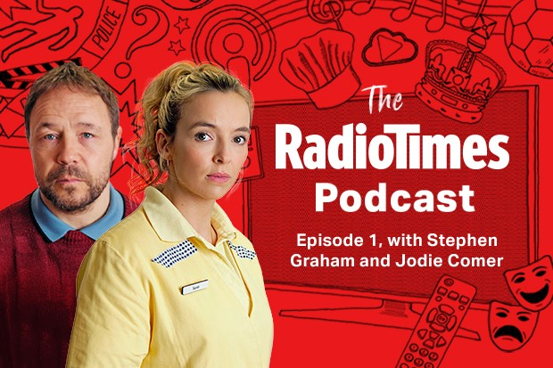 The Radio Times Podcast - Episode 1 with Stephen Graham & Jodie Comer