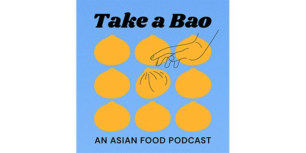 Take a bao, best food podcasts