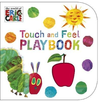 The Very Hungry Caterpillar Touch and Feel Playbook