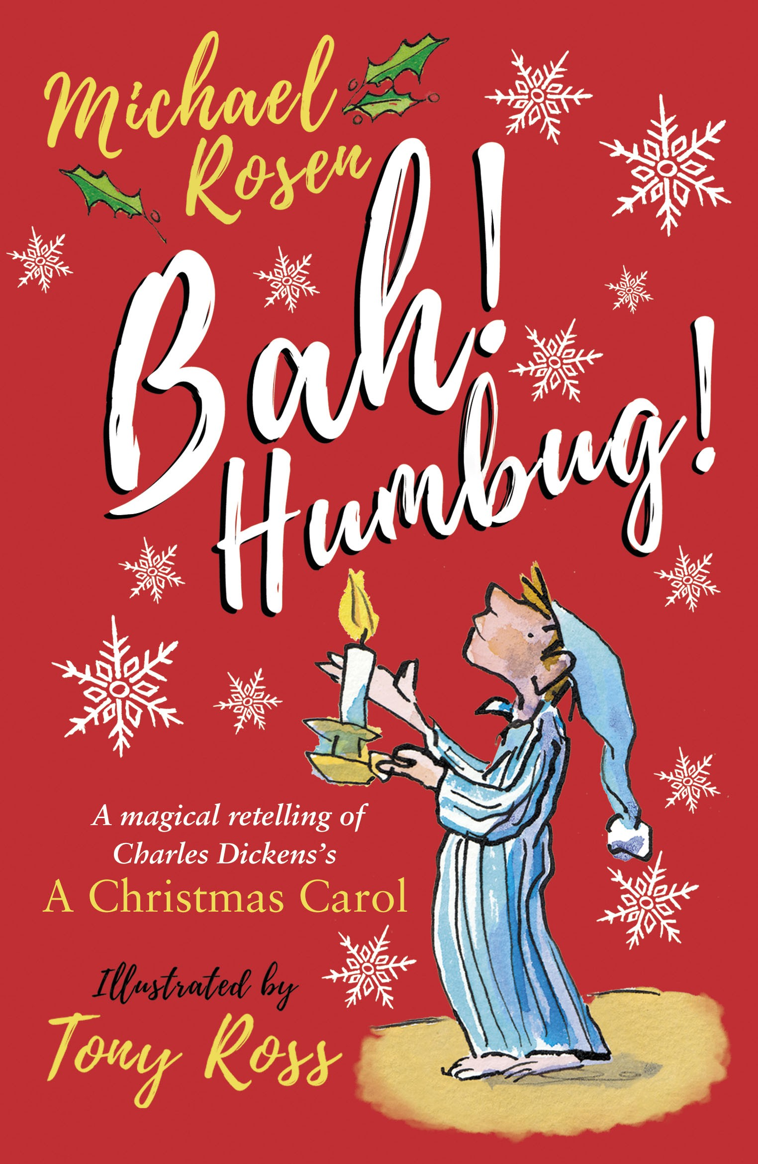 Michael Rosen on the rewriting of A Christmas Carol