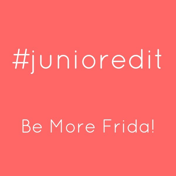 Be More Frida! | Junior Edit