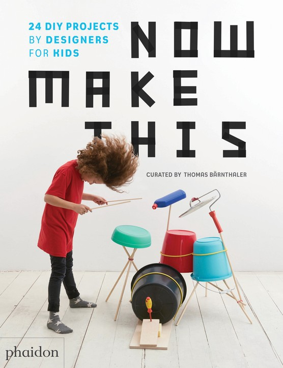 Now Make This - a craft book for the whole family