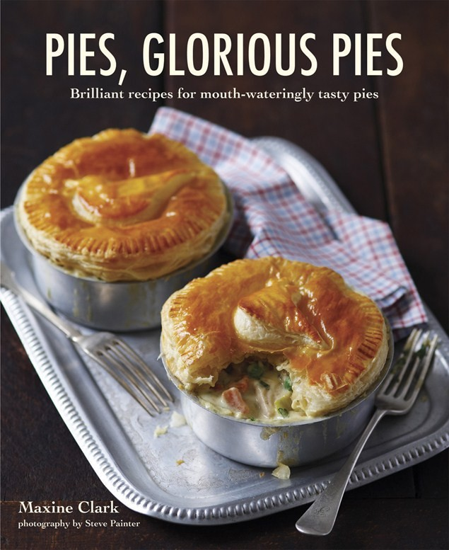 Feast your eyes on a plethora of glorious pies to satiate appetites and revive the soul in this brilliant book Pies Glorious Pies by Maxine Clarke (Ryland Peters & Small,£16.99).