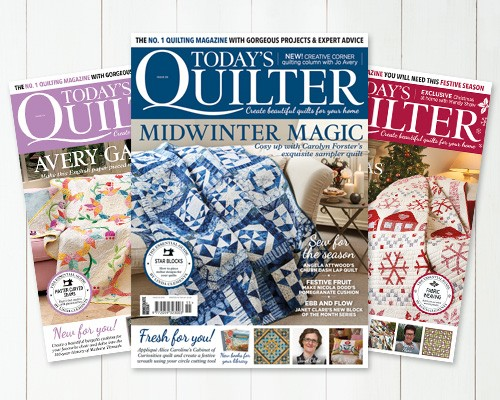 Subscribe to Today's Quilter magazine