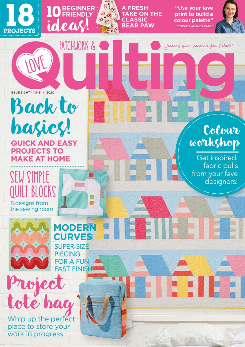 Love Patchwork & Quilting issue 89