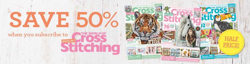 Save 50% when you subscribe to The World of Cross Stitching