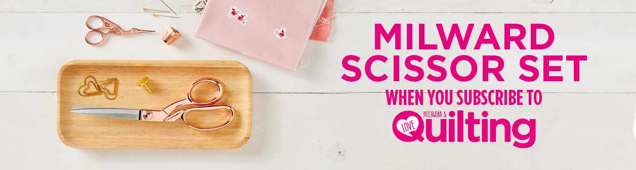 Subscribe to Love Patchwork & Quilting