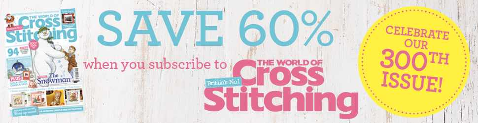 Save 60% when you subscribe to The World of Cross Stitching
