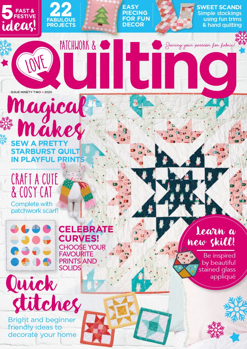 Love Patchwork and Quilting magazine issue 92
