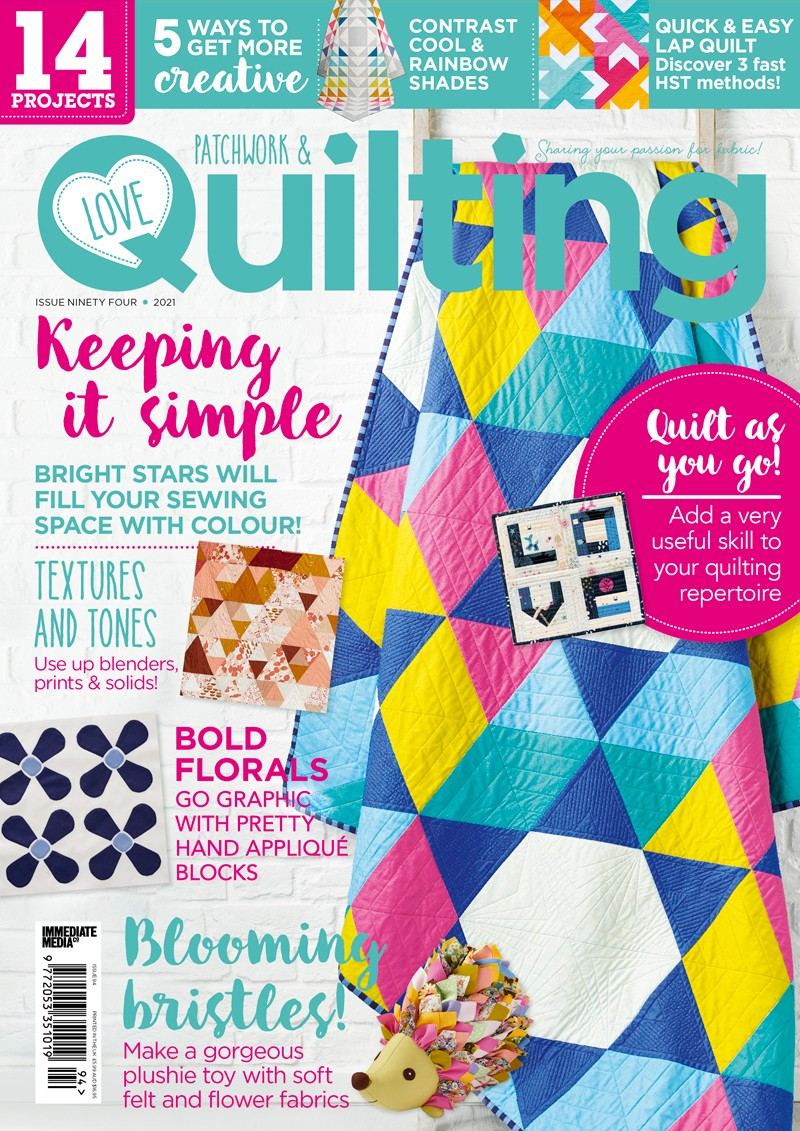 Love Patchwork and Quilting magazine issue 94