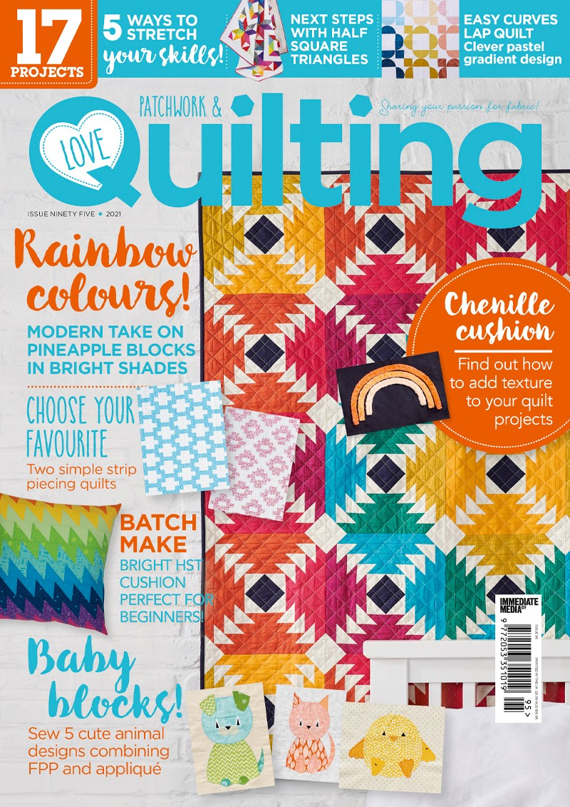 Love Patchwork & Quilting magazine issue 95