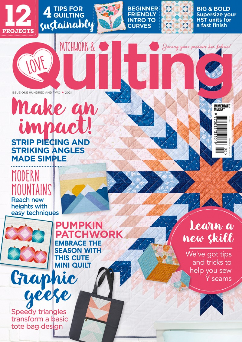 Love Patchwork & Quilting issue 102 cover