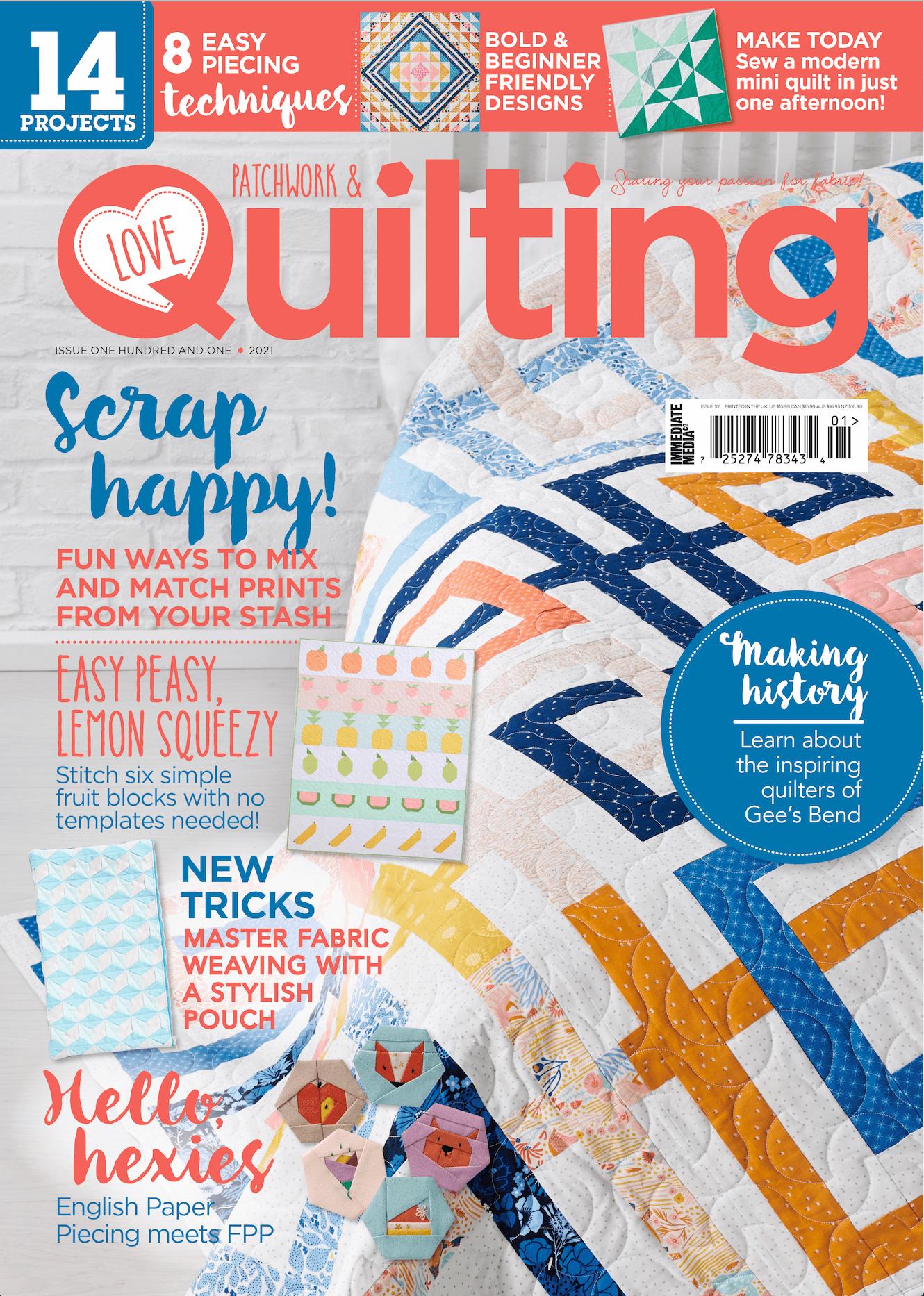 Love Patchwork & Quilting magazine issue 101