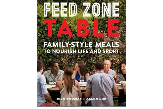 Feed Zone Table- Family-Style Meals to Nourish Life and Sport