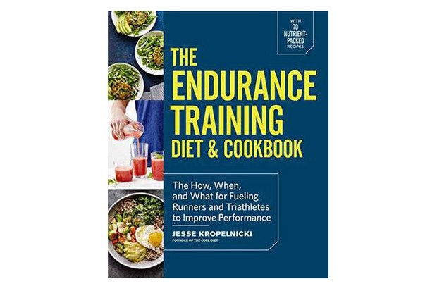 The Endurance Training Diet & Cookbook- The How, When, and What for Fueling Runners and Triathletes to Improve Performance