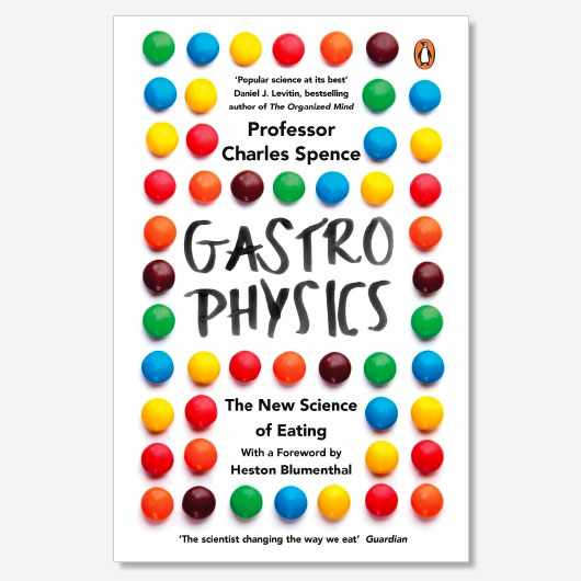 Gastrophysics by Charles Spence is out now (£16.99, Viking)