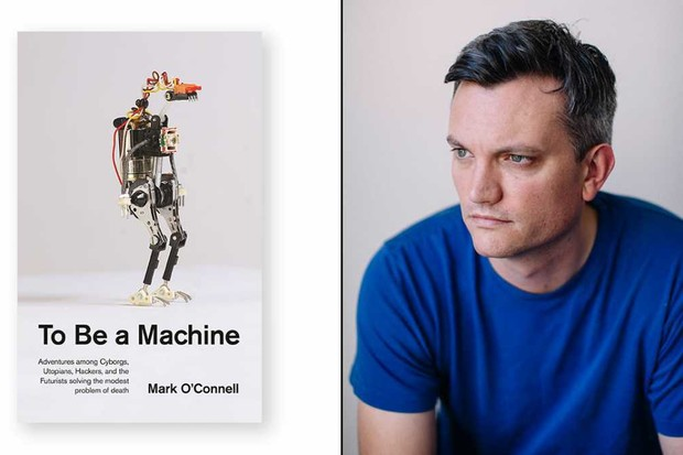 To Be a Machine: Mark o Connell