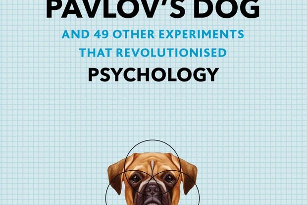 Pavlov's Dog and 49 Other Experiments that Revolutionised Psychology by Adam Hart-Davis is available now (£12.99, Modern Books)
