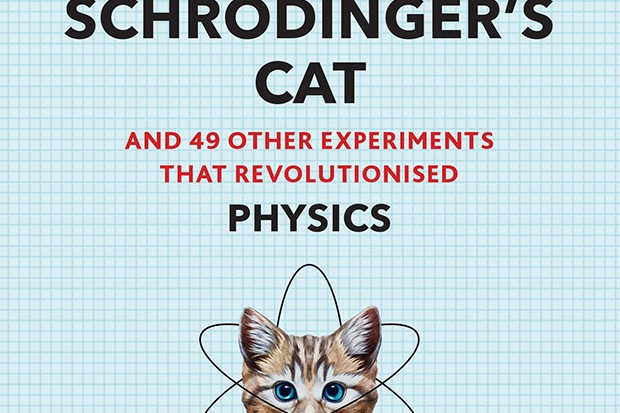 Schrödinger's Cat And 49 Other Experiments That Revolutionised Physics by Adam Hart-Davis is available on Amazon UK and in book shops now (£9.99, Modern Books)