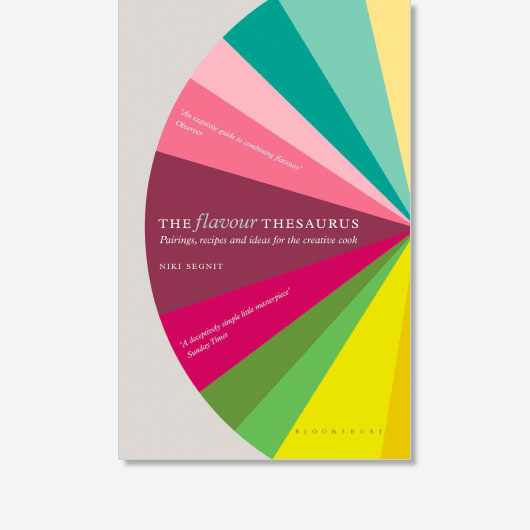 The Flavour Thesaurus by Niki Segnit (Bloomsbury, £18.99)