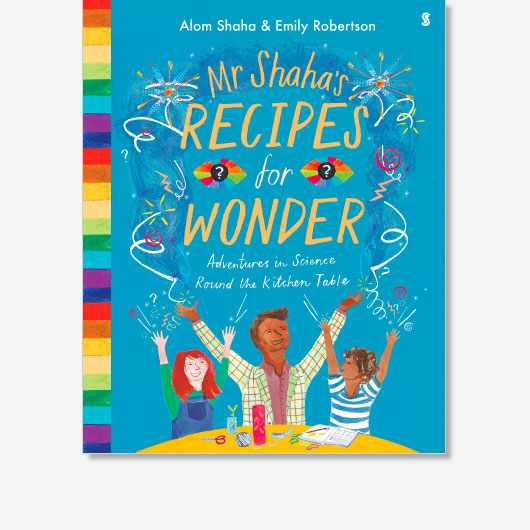 Mr Shaha's Recipes For Wonder by Alom Shaha (Scribe UK, £12.99)