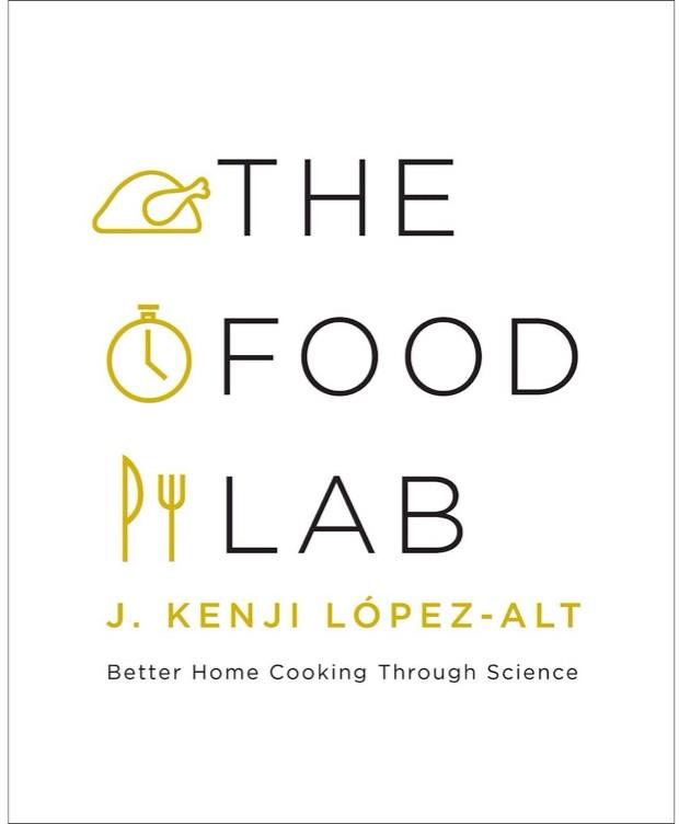 The Food Lab J. Kenji López-Alt (Norton, £36)