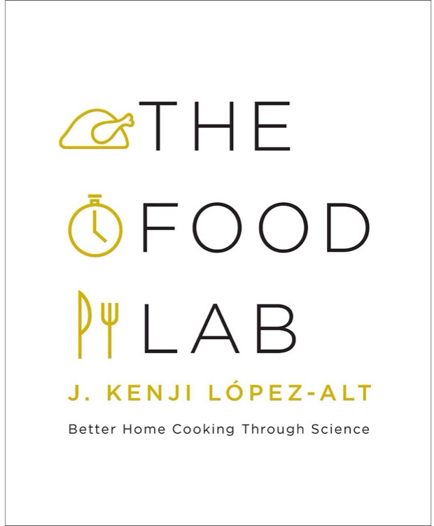 The Food Lab J. Kenji López-Alt (Norton, £36)