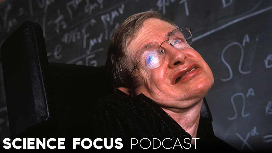 Science Focus Podcast: Remembering Professor Stephen Hawking © In Pictures Ltd./Corbis via Getty Images