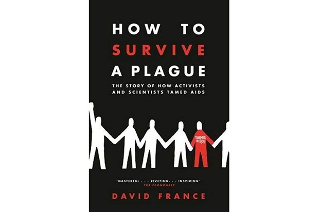 How To Survive A Plague: The Story of How Activists and Scientists Tamed AIDS by David France is out now (Picador, £25 hardback; £19.99 ebook)