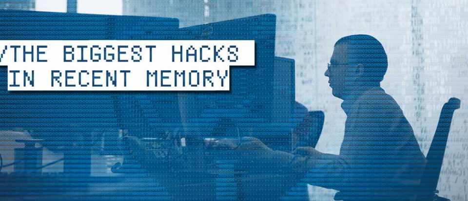 Five of the biggest hacks in recent memory