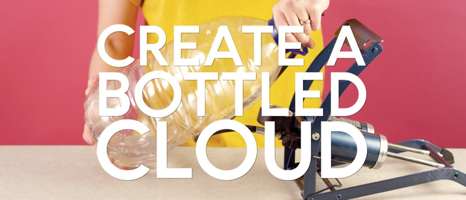 How to create a bottled cloud