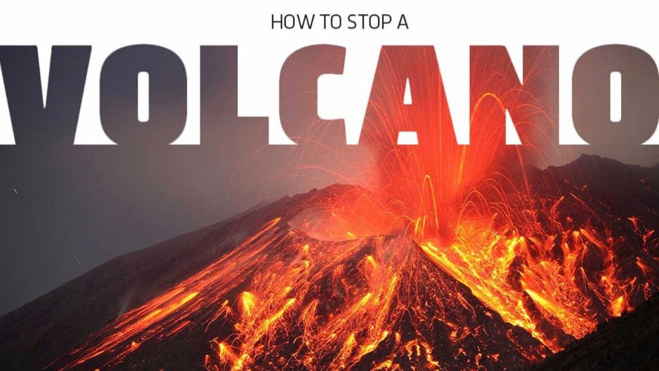 How to stop a volcano