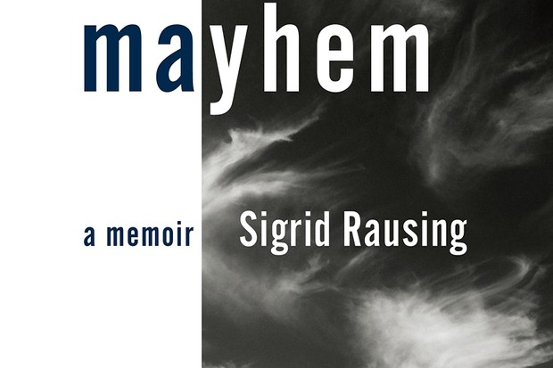 Mayhem: a memoir by Sigrid Rausing is out now (£16.99, Hamish Hamilton)