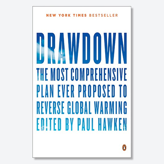Drawdown: The Most Comprehensive Plan Ever Proposed to Reverse Global Warming (edited by Paul Hawken) is out now (Penguin Books). For more info, visit drawdown.org.