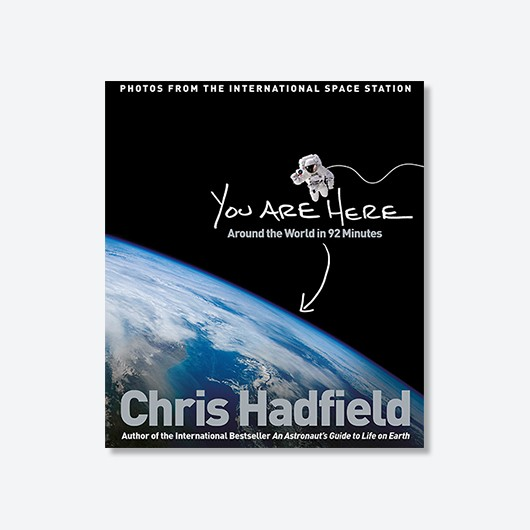 You Are Here - Chris Hadfield £20
