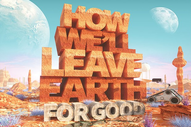 How we'll leave Earth for good © dusk/folio art