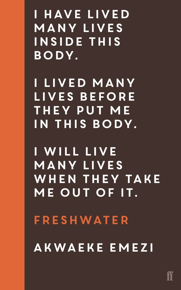 Freshwater by Akwaeke Emezi (Nigeria), Fiction (Faber & Faber)