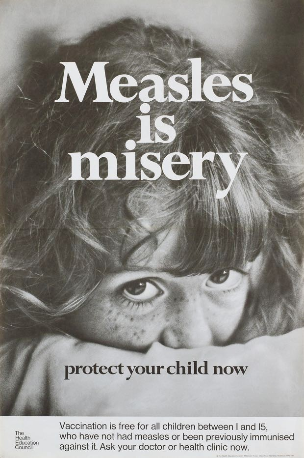 Poster produced for the Health Education Council to encourage parents to inoculate their children against measles © SSPL/Getty Images