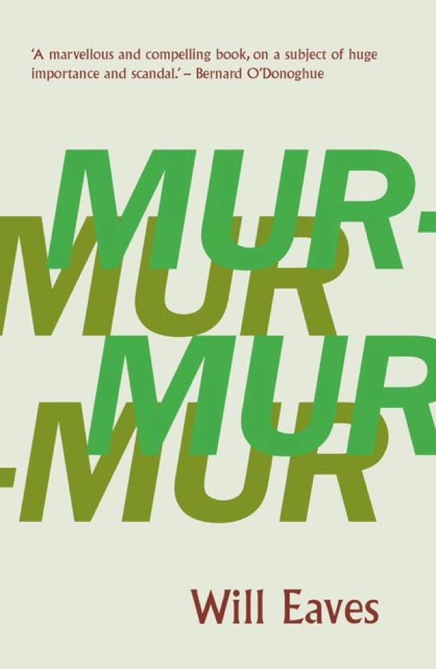 Murmur by Will Eaves (UK), Fiction (CB Editions)