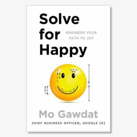 Solve for Happy by Mo Gawdat is out now (£14.99, Macmillan)